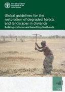 Global Guidelines for the Restoration of Degraded Forests and Landscapes in Drylands