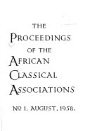 Proceedings of the African Classical Associations