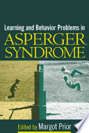 Learning and Behavior Problems in Asperger Syndrome Book