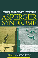 Learning and Behavior Problems in Asperger Syndrome