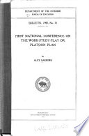First National Conference on the Work Study Play or Platoon Plan Book