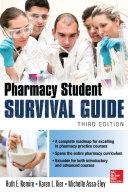 Pharmacy Student Survival Guide  3E