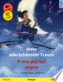 Mein allerschönster Traum – Il mio più bel sogno (Deutsch – Italienisch)