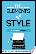 The Elements of Style (Annotated) Business Edition