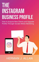THE INSTAGRAM BUSINESS PROFILE