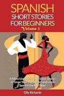 Spanish Short Stories for Beginners Volume 2