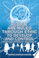 People Are Ruled through Ethic to Develop and Control
