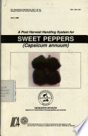 A Post Harvest Handling System For Sweet Peppers Book PDF