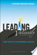Leading Valiantly In Healthcare