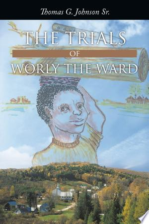 Download The Trials of Worly the Ward Free Books - EBOOK