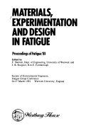 Materials, Experimentation and Design in Fatigue
