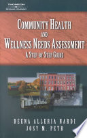 Community Health And Wellness Needs Assessment A Step By Step Guide