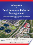 Advances in Environmental Pollution Management  Wastewater Impacts and Treatment Technologies Book