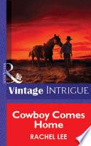 Cowboy Comes Home  Mills   Boon Vintage Intrigue