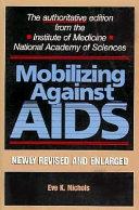 Mobilizing Against AIDS Book