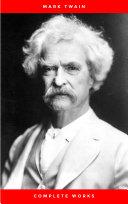 Mark Twain: Complete Works Book