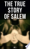 The True Story of Salem  Book 1 7