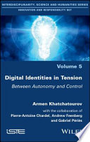 Digital Identities in Tension