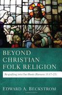Beyond Christian Folk Religion