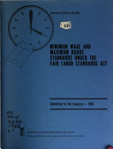Minimum Wage and Maximum Hours Standards Under the Fair Labor Standards Act