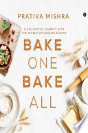 Bake One Bake All