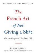 Pdf The French Art of Not Giving a Sh*t Telecharger