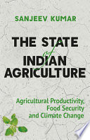 The State of Indian Agriculture