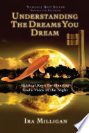 Understanding the Dreams You Dream Revised and Expanded