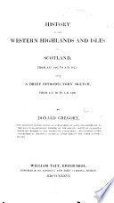 History Of The Western Highlands And Isles Of Scotland From A D 1493 To A D 1625 Book PDF