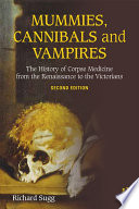 Mummies Cannibals And Vampires