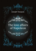 The love affairs of Napoleon