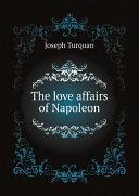 The love affairs of Napoleon