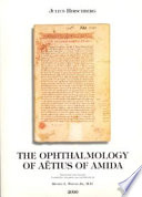 The Ophthalmology of A  tius of Amida