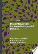 Music Interventions For Neurodevelopmental Disorders Book PDF