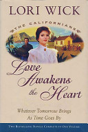 Love Awakens the Heart