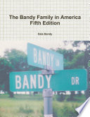 The Bandy Family in America Fifth Edition