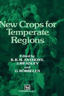 New Crops For Temperate Regions Book PDF