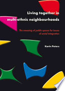 Living together in multi ethnic neighbourhoods Book PDF