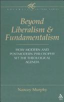 Beyond Liberalism and Fundamentalism