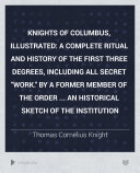Knights of Columbus, Illustrated