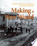 Making a New World