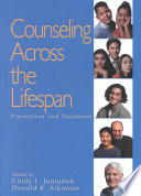"""Counseling Across the Lifespan: Prevention and Treatment"" by Cindy L Juntunen, Donald Atkinson, Donald R Atkinson"