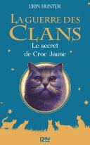 La guerre des clans - Le secret de Croc Jaune ebook