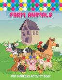 Farm Animals Dot Markers Activity Book