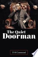 The Quiet Doorman