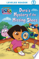 Dora S Mystery Of The Missing Shoes Dora The Explorer