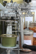 Home Canning Meat  Poultry  Fish and Vegetables