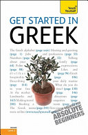 Get Started in Greek: A Teach Yourself Guide