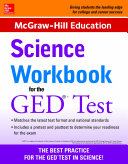 McGraw-Hill Education Science Workbook for the GED Test