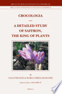 Crocologia A Detailed Study Of Saffron The King Of Plants Book PDF